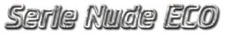 Serie Nude ECO